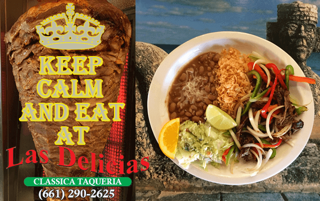 Keep Calm and Eat at Las Delicias Golden Valley SCV