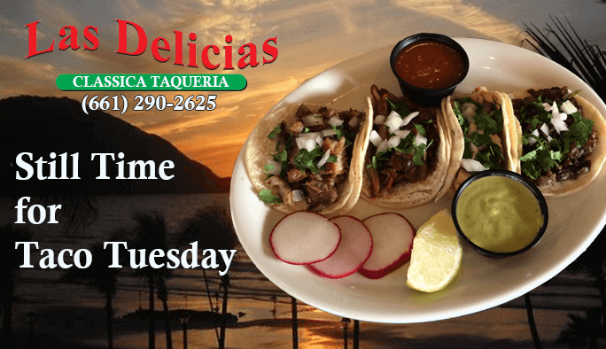 Still Time for Taco Tuesday | Las Delicias Golden Valley