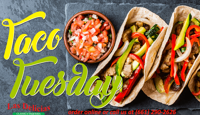 Tuesday is all about Tacos! | Las Delicias Golden Valley