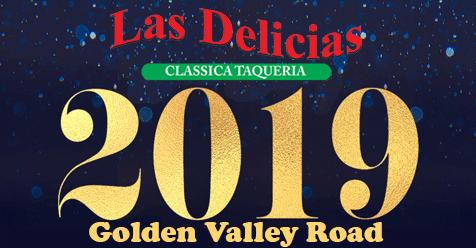 New Years Rush – Order Online Las Delicias Golden Valley Road