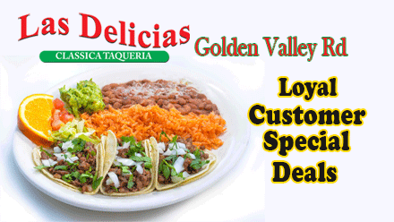 Friday Specials at Las Delicias Golden Valley Road