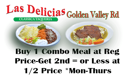 Best Bet for Lunch or Dinner – Las Delicias Golden Valley Road