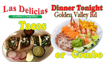 Best Mexican Food SCV – Las Delicias Golden Valley Rd
