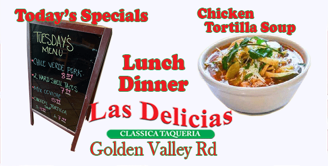What's for Lunch or Dinner SCV? | Las Delicias Golden Valley Road
