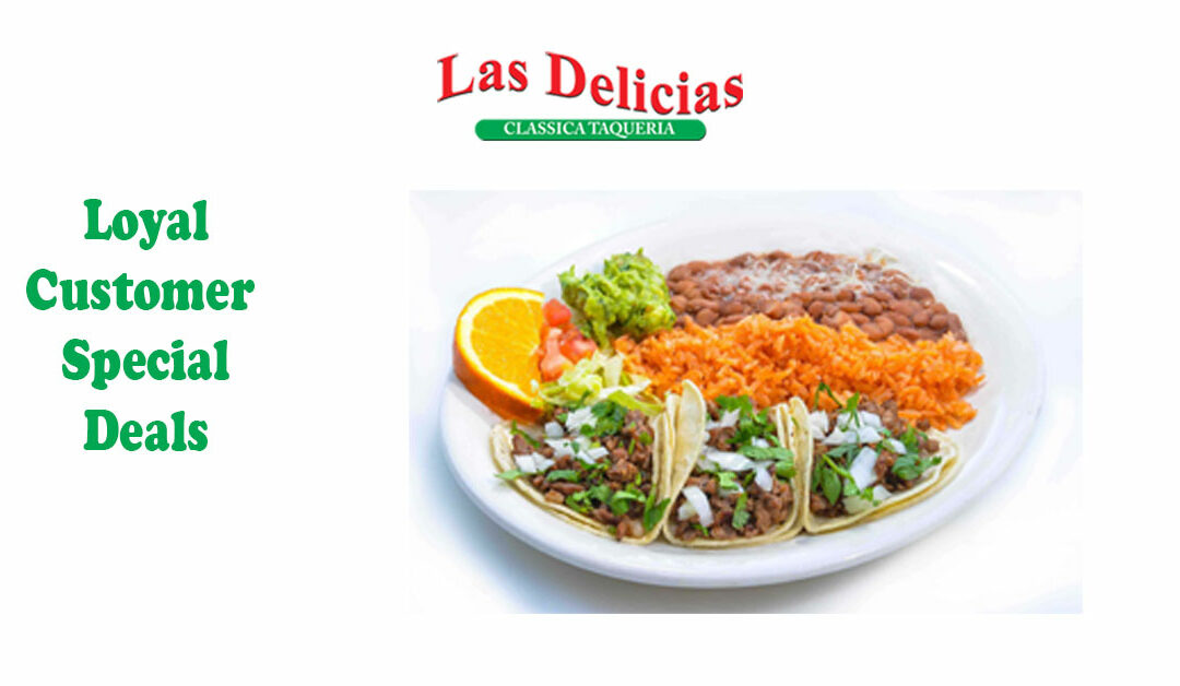 Fall In Love With Our Special of The Day at Las Delicias Golden Valley Road
