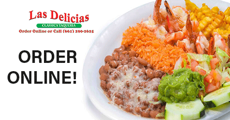 Come see our Specials! Eat in or Order Online! | Las Delicias