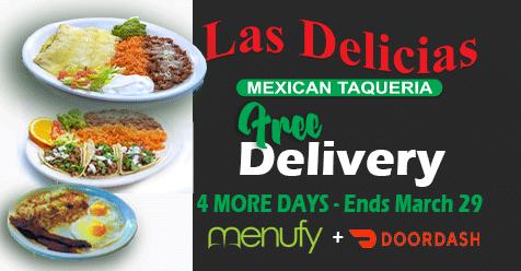 4 More Days – Free Delivery w/Online Ordering | Las Delicias Golden Valley Road