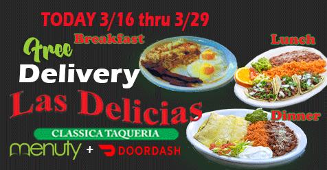 Online Order Get Free Delivery TODAY till March 29 | Las Delicias Golden Valley