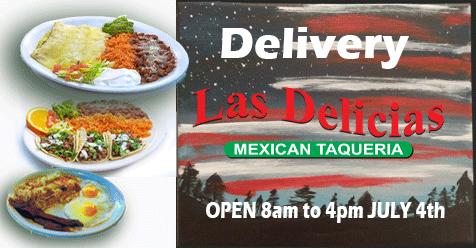 Las Delicias Golden Valley Road – We're OPEN 8am to 4pm JULY 4th