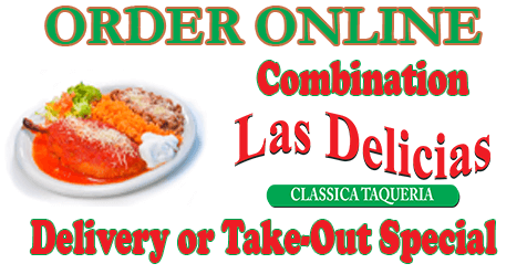 Combination Special | Las Delicias Golden Valley Road