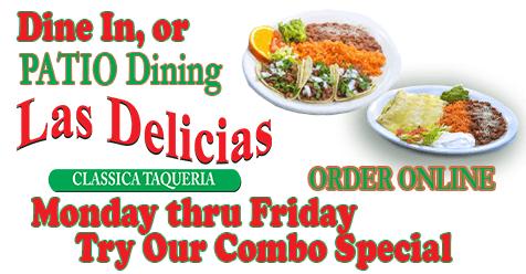 Special Combo Deal, Mon – Thur | Las Delicias Golden Valley Road